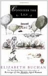 Consider the Lily - Elizabeth Buchan