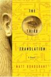 The Third Translation - Matt Bondurant