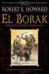 El Borak and Other Desert Adventures - Robert E. Howard