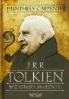 J.R.R. Tolkien. Wizjoner i marzyciel - Humphrey Carpenter, Agnieszka Sylwanowicz