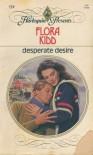 Desperate Desire - Flora Kidd