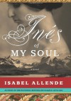 Inés of My Soul - Isabel Allende