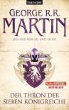 Das Lied von Eis und Feuer 03: Der Thron der Sieben Königreiche von George R.R. Martin Ausgabe (2011) - George R.R. Martin