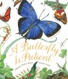 A Butterfly Is Patient - Dianna Hutts Aston, Sylvia Long