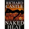 Naked Heat (Nikki Heat, #2) - Richard Castle
