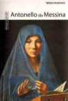 Antonello da Messina. Klasycy sztuki. Tom 37 - Marco Bussagli, Monika Kopicka