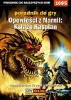 Opowieści z Narnii: Książę Kaspian - poradnik do gry - Cyganek Amadeusz ElMundo