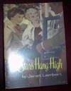 The Stars Hang High (Jordon Family Series) - Janet Lambert