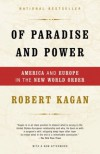 Of Paradise and Power: America and Europe in the New World Order - Robert Kagan