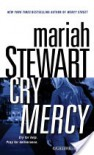 Cry Mercy (Mercy Street #2) - Mariah Stewart