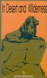 In Desert and Wilderness - Henryk Sienkiewicz, Max A. Drezmal