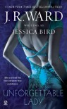 An Unforgettable Lady - Jessica Bird, J.R. Ward