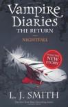 The Return: Nightfall (Vampire Diaries) - L. J. Smith