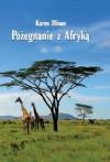 Pożegnanie z Afryką - Blixen Karen