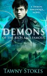 Demons of the Rich and Famous (Caden Butcher, #1) - Tawny Stokes