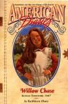 Willow Chase: Kansas Territory, 1847 - Kathleen Duey