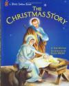 The Christmas Story - Jane Werner Watson, Eloise Wilkin