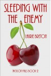 Sleeping With The Enemy  - Laurie Breton