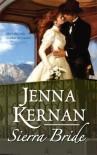 Sierra Bride - Jenna Kernan