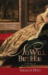 No Will But His: A Novel of Kathryn Howard - Sarah A. Hoyt