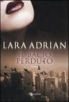 Il bacio perduto (La Stirpe di Mezzanotte, #3) - Gabriele Giorgi, Lara Adrian