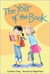 The Year of the Book - Andrea Cheng,  Abigail Halpin (Illustrator)