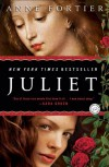 Juliet: A Novel (Random House Reader's Circle) - Anne Fortier