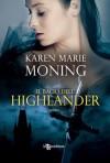 Il bacio dell'highlander - Karen Marie Moning