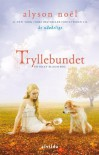 Tryllebundet (in Danish) - Alyson Noël