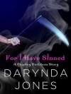 For I Have Sinned (Charley Davidson, #3.5) - Darynda Jones