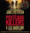 The Postcard Killers - Katherine Kellgren, Erik Singer, James Patterson, Liza Marklund