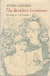 The Brothers Lionheart - Astrid Lindgren, Joan Tate, J.K. Lambert