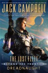 The Lost Fleet: Beyond the Frontier: Dreadnaught - Jack Campbell