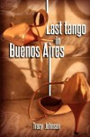 Last Tango in Buenos Aires - Tracy Johnson