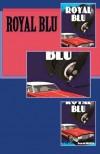 Royal BLU (Volume 1) - Feral Kitty