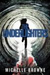 The Underlighters - Michelle Browne, Kit Foster