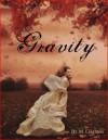 Gravity - M. Leighton