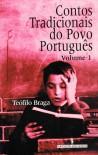 Contos Tradicionais Do Povo Português (volume 1) - Teófilo Braga