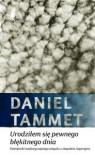 Urodziłem się pewnego błękitnego dnia. Pamiętniki nadzwyczajnego umysłu z zespołem Aspergera - Daniel Tammet