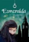 Esmeralda (Joyas preciosas, #3) - Kerstin Gier