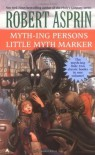 Myth-ing Persons / Little Myth Marker - Robert Lynn Asprin