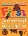 The Kingfisher First Animal Encyclopedia - John Farndon
