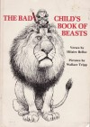 The Bad Child's Book of Beasts - Hilaire Belloc