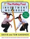 The Motley Fool Investment Workbook - David Gardner, Tom Gardner