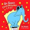 Circus McGurkus 1, 2, 3! - Dr. Seuss
