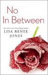 No In Between (Inside Out Series) - Lisa Renee Jones