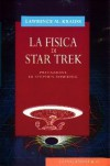 La fisica di Star Trek - Lawrence M. Krauss, Libero Sosio