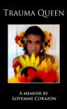 Trauma Queen - Lovemme Corazón
