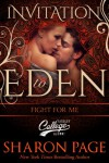 Fight For Me (Invitation to Eden Series) - Sharon Page