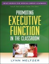 Promoting Executive Function in the Classroom - Lynn Meltzer